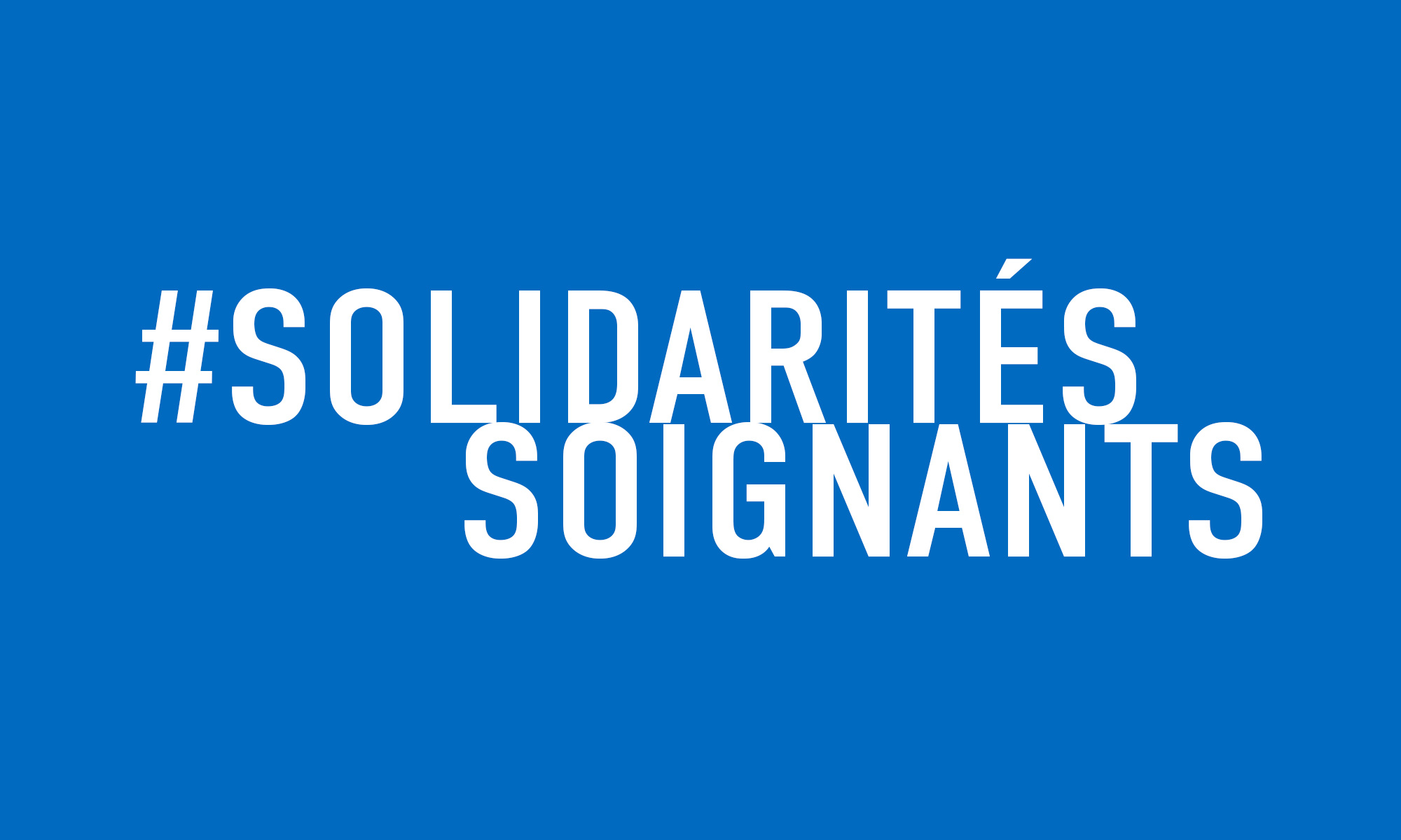 #SOLIDARITE</br>SOIGNANTS